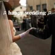 ♫ happy wedding ♫