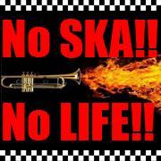 No SKA!! No LIFE!!(音楽・スカ)